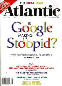 response to nicholas carrs is google Is google making us stupid nicholas carr  few google searches,  there's no evidence that they ever went back and actually read it.