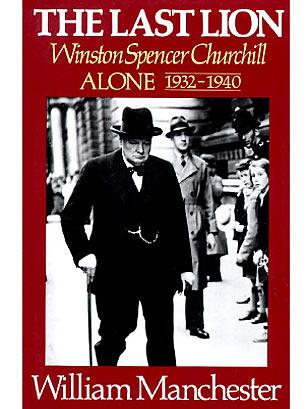 The Last Lion Winston Spencer Churchill Volume 1 Visions Of Glory 1874