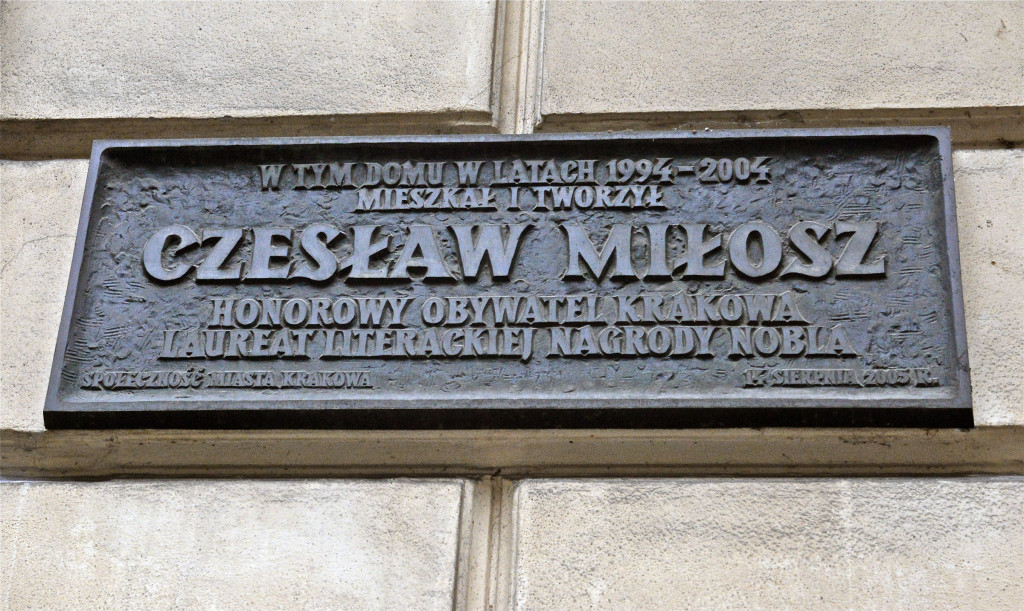 Plaque outside Czeslaw Milosz,s former apartment. In this building in the yr 1994-2004 lived ... CM honorary citizen of Krakow, Laureat of Nobel prize for literature. Community of Krakow. Aug. 14, 2005